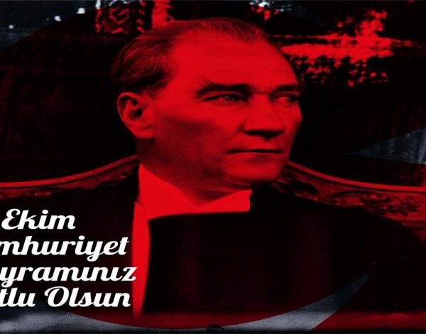"""29 Ekim """"CUMHURİYET"""" Bayramı Kutlu Olsun"""