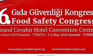 GIDA GÜVENLİĞİ KONGRESİ 3-4 MAYIS'TA
