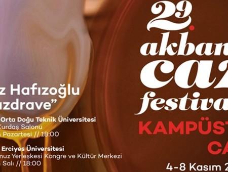 """29. AKBANK CAZ FESTİVALİ """"KAMPÜSTE CAZ"""" İLE ÜNİVERSİTELERİ DOLAŞIYOR"""
